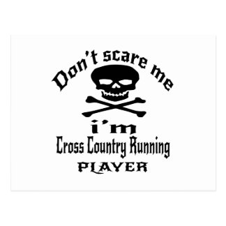 Do Not Scare Me I Am Cross Country Running Player Postcard
