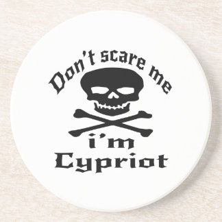 Do Not Scare Me I Am Cypriot Coaster