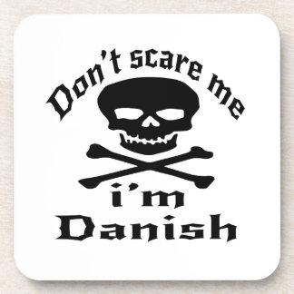 Do Not Scare Me I Am Danish Coaster