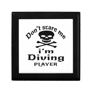Do Not Scare Me I Am Diving Player Gift Box
