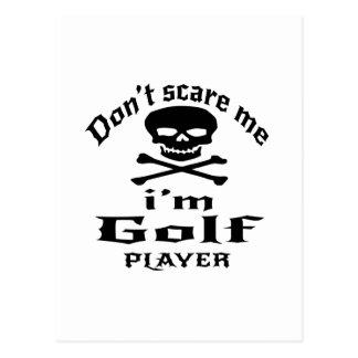 Do Not Scare Me I Am Golf Player Postcard