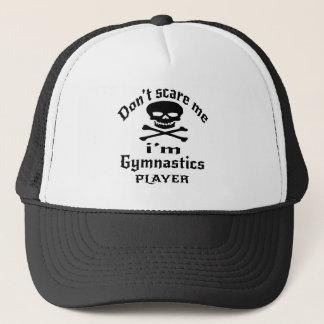 Do Not Scare Me I Am Gymnastics Player Trucker Hat