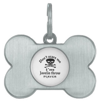 Do Not Scare Me I Am Javelin throw Player Pet Name Tag