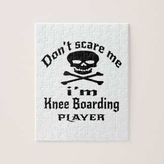 Do Not Scare Me I Am Knee Boarding Player Jigsaw Puzzle