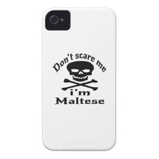 Do Not Scare Me I Am Maltese iPhone 4 Case-Mate Case