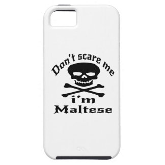 Do Not Scare Me I Am Maltese iPhone 5 Case