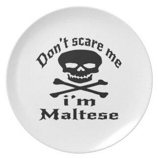 Do Not Scare Me I Am Maltese Plate