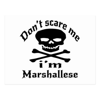 Do Not Scare Me I Am Marshallese Postcard