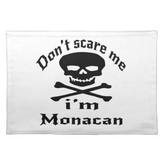 Do Not Scare Me I Am Monacan Placemat