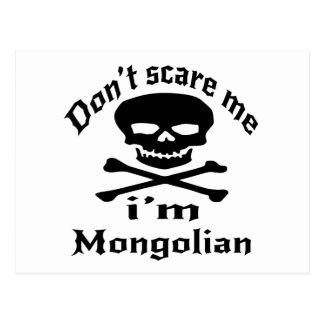 Do Not Scare Me I Am Mongolian Postcard