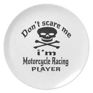 Do Not Scare Me I Am Motorcycle Racing Player Plate