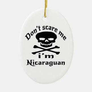 Do Not Scare Me I Am Nicaraguan Ceramic Oval Decoration