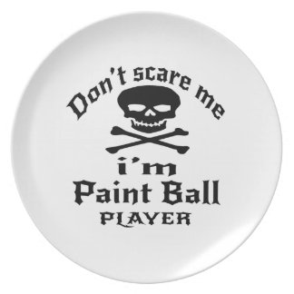 Do Not Scare Me I Am Paint Ball Player Plate