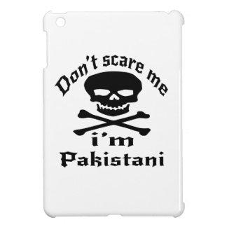 Do Not Scare Me I Am Pakistani iPad Mini Case