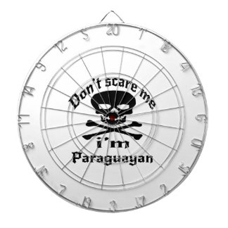 Do Not Scare Me I Am Paraguayan Dartboard