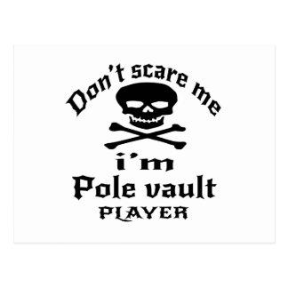Do Not Scare Me I Am Pole vault Player Postcard