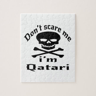 Do Not Scare Me I Am Qatari Jigsaw Puzzle