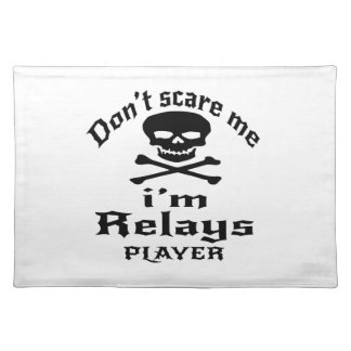Do Not Scare Me I Am Relays Player Placemat