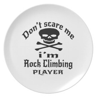 Do Not Scare Me I Am Rock Climbing Player Plate