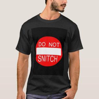 DO NOT SNITCH BLK T-Shirt