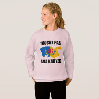 do not touch in my Kabylie Sweatshirt