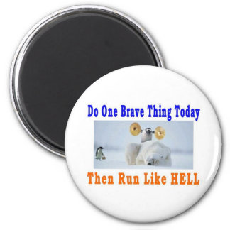 DO ONE GREAT THING TODAY 6 CM ROUND MAGNET