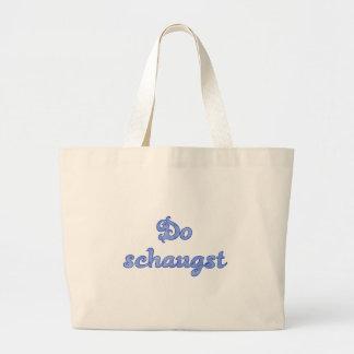 DO schaugst Bavarian saying Large Tote Bag