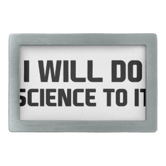 Do Science To It Belt Buckle
