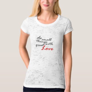 Do Small Things With Great Love Latter Day Yoga T-Shirt