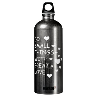 Do small things with great love SIGG traveller 1.0L water bottle