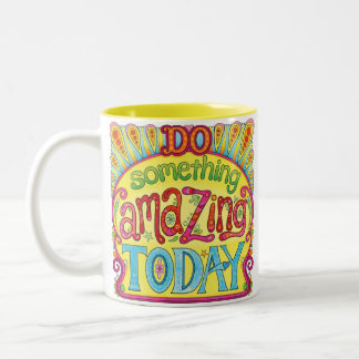 Do Something Amazing Today Mug - Inspirational Mug