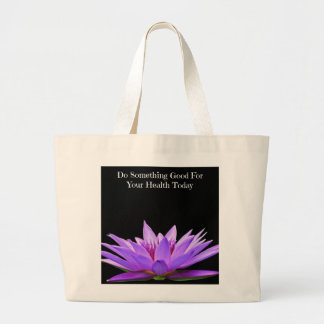 Do Something Good For Your Health Today Tote Bag