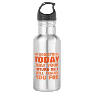 Do Something Today Future Self Thank Water Btl OS 532 Ml Water Bottle