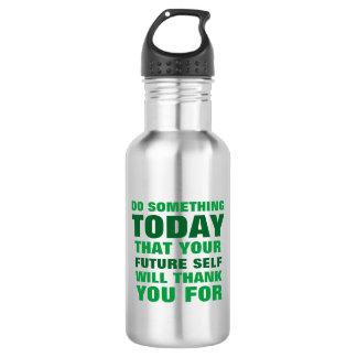 Do Something Today Future Self Thank Water Btl SG 532 Ml Water Bottle