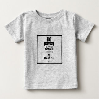 Do something Today Typography Design Baby T-Shirt