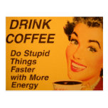 Do Stupid Things Faster Vintage Coffee Ad Postcards