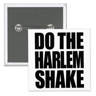 Do The Harlem Shake Pins