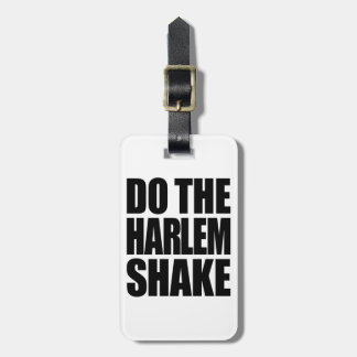 Do The Harlem Shake Tag For Bags