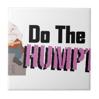 Do The Humpty Ceramic Tile