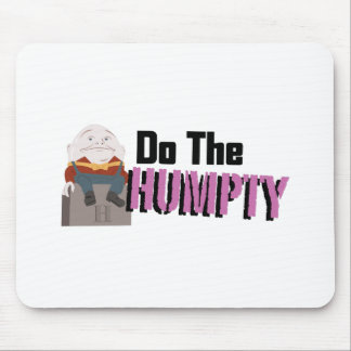 Do The Humpty Mouse Pad