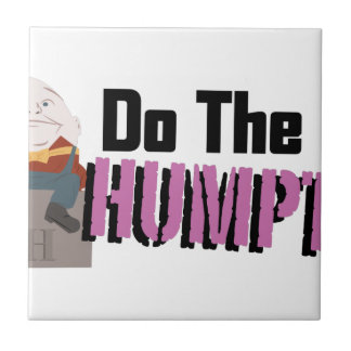 Do The Humpty Small Square Tile