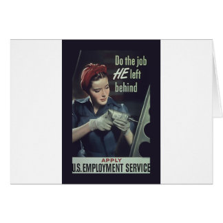 Do The Job He Left Behind ~ WW II Poster 1942-1945 Greeting Card