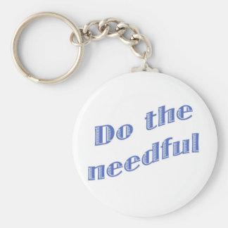 Do the Needful 1 Key Ring