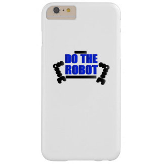 Do The Robot Robotics Engineering Program Streamm Barely There iPhone 6 Plus Case