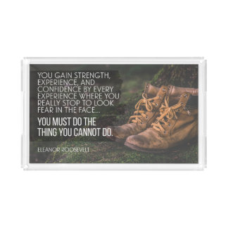 Do The Things You Cannot Acrylic Tray