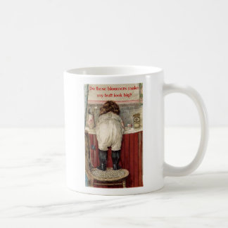 Do These Bloomers Make My Butt Look Big? Coffee Mug