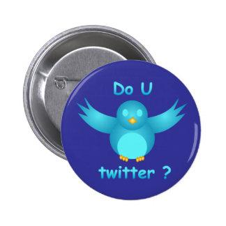 DO U TWITTER? I DO  by SHARON SHARPE 6 Cm Round Badge