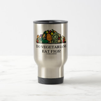 Do Vegetarians Eat Figs? (Pile Of Vegetables) Travel Mug