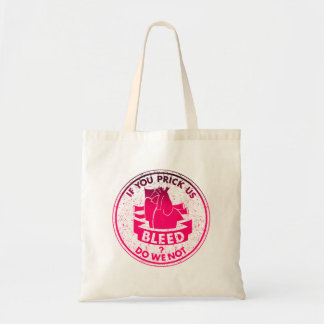 Do we not bleed? William Shakespeare quote Tote Bag