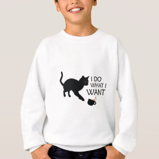 Do What I Want Cat Sweatshirt